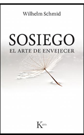 Portada del libro Sosiego, el arte de envejecer
