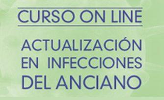 CURSO ONLINE. ACTUALIZACIÓN EN INFECCIONES DEL ANCIANO