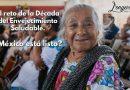 El reto de la Década del Envejecimiento Saludable, ¿México está listo?