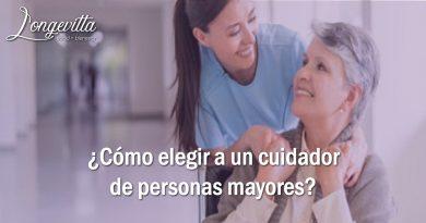 ¿Cómo elegir a un cuidador de personas mayores?